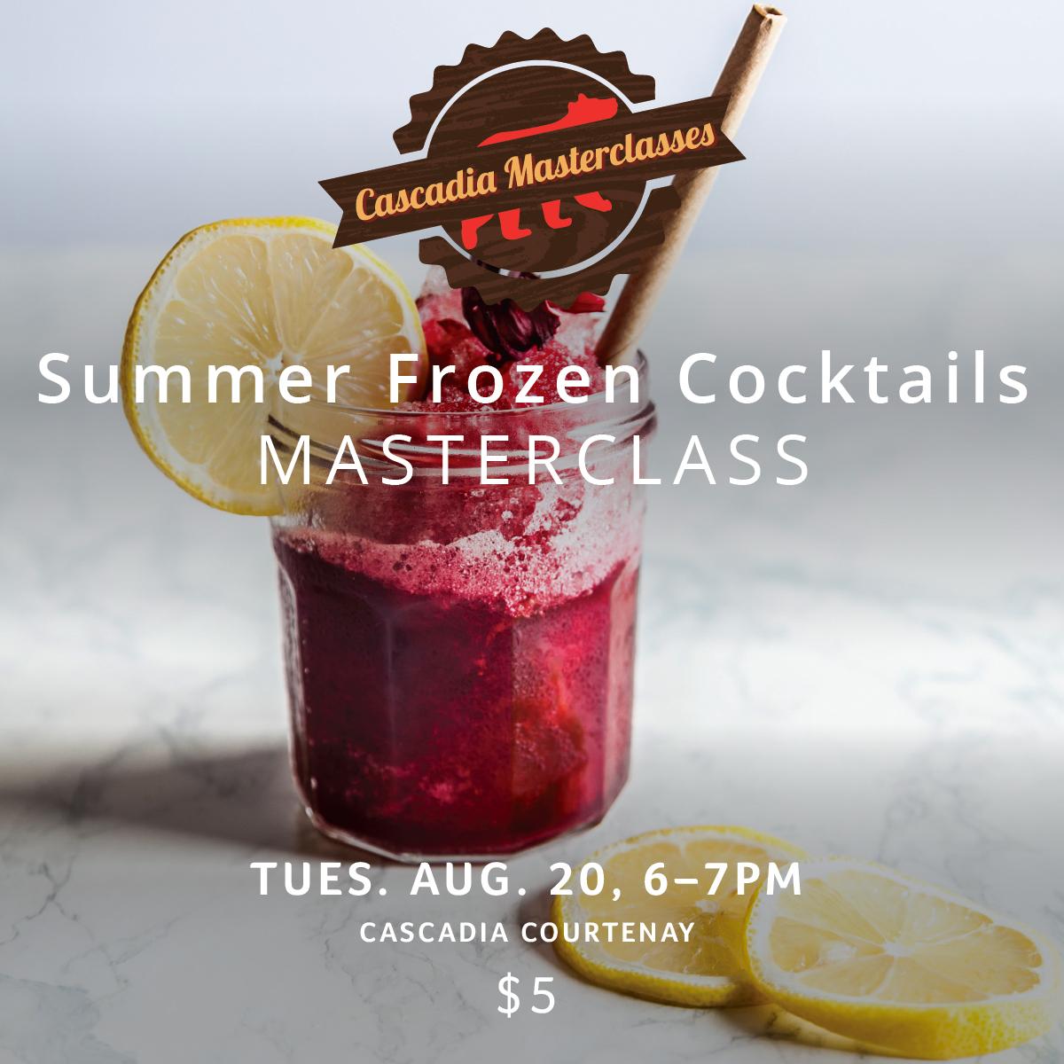 Cascadia Courtenay Masterclass_SummerCocktails_August 2019_Web.jpg