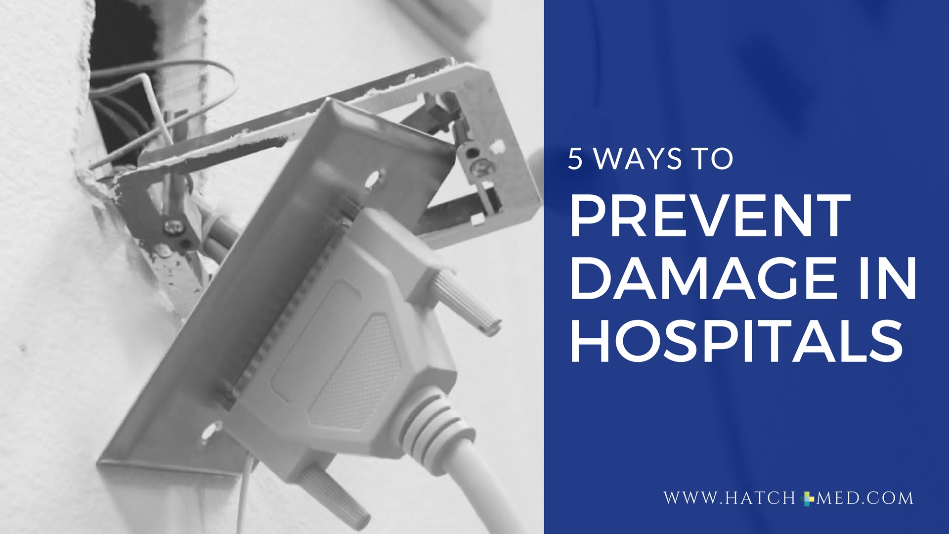 Prevent Damage in hospitals