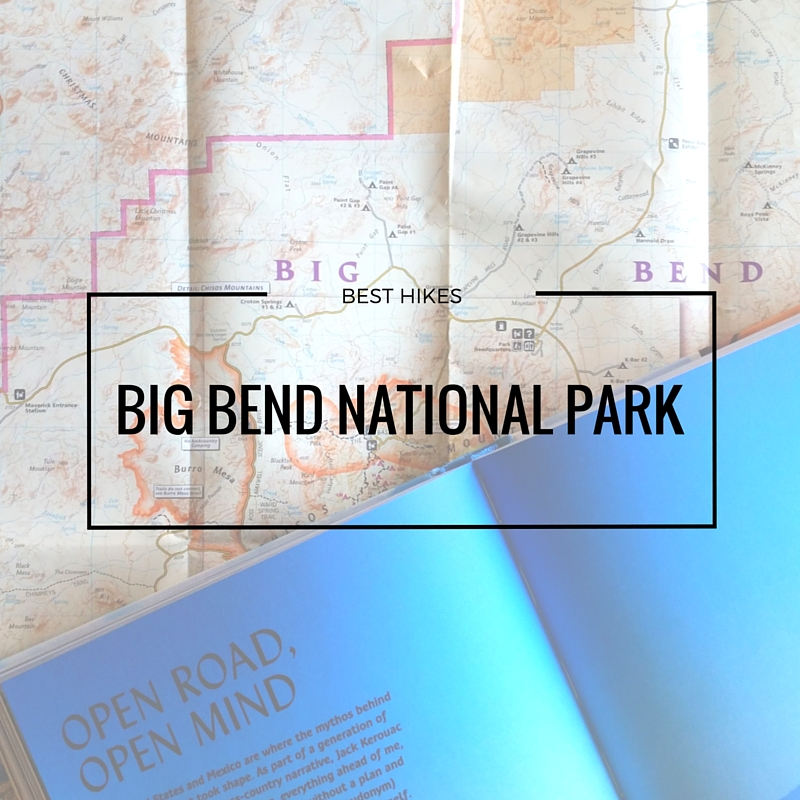 Best Hikes In Big Bend National Park - Find Me Trekking