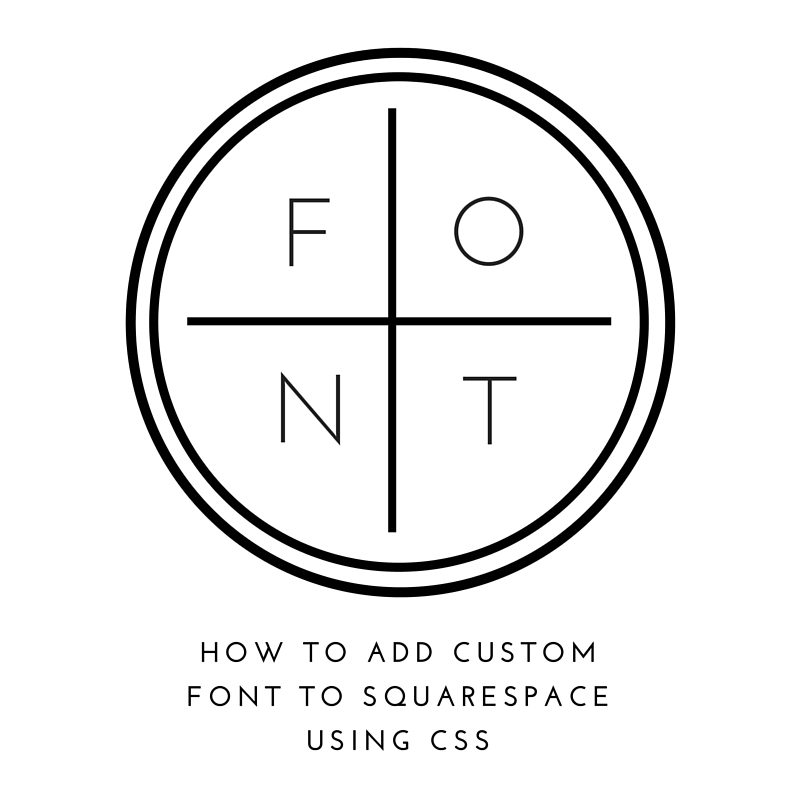 How to add custom font to squarespace - trek your market