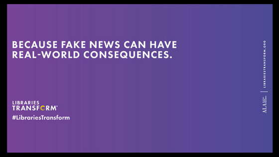 Because fake news can have real-world consequences. Image via  ilovelibraries.org