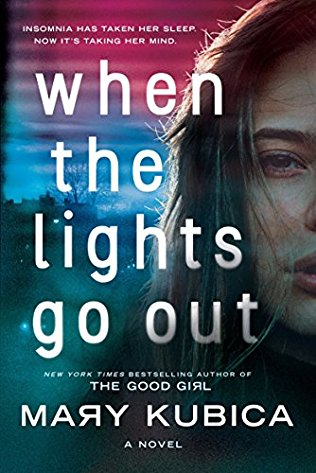 Image of the book cover for When the Lights Go Out. The tagline for the book is: Insomnia has taken her sleep, now it's taking her mind.
