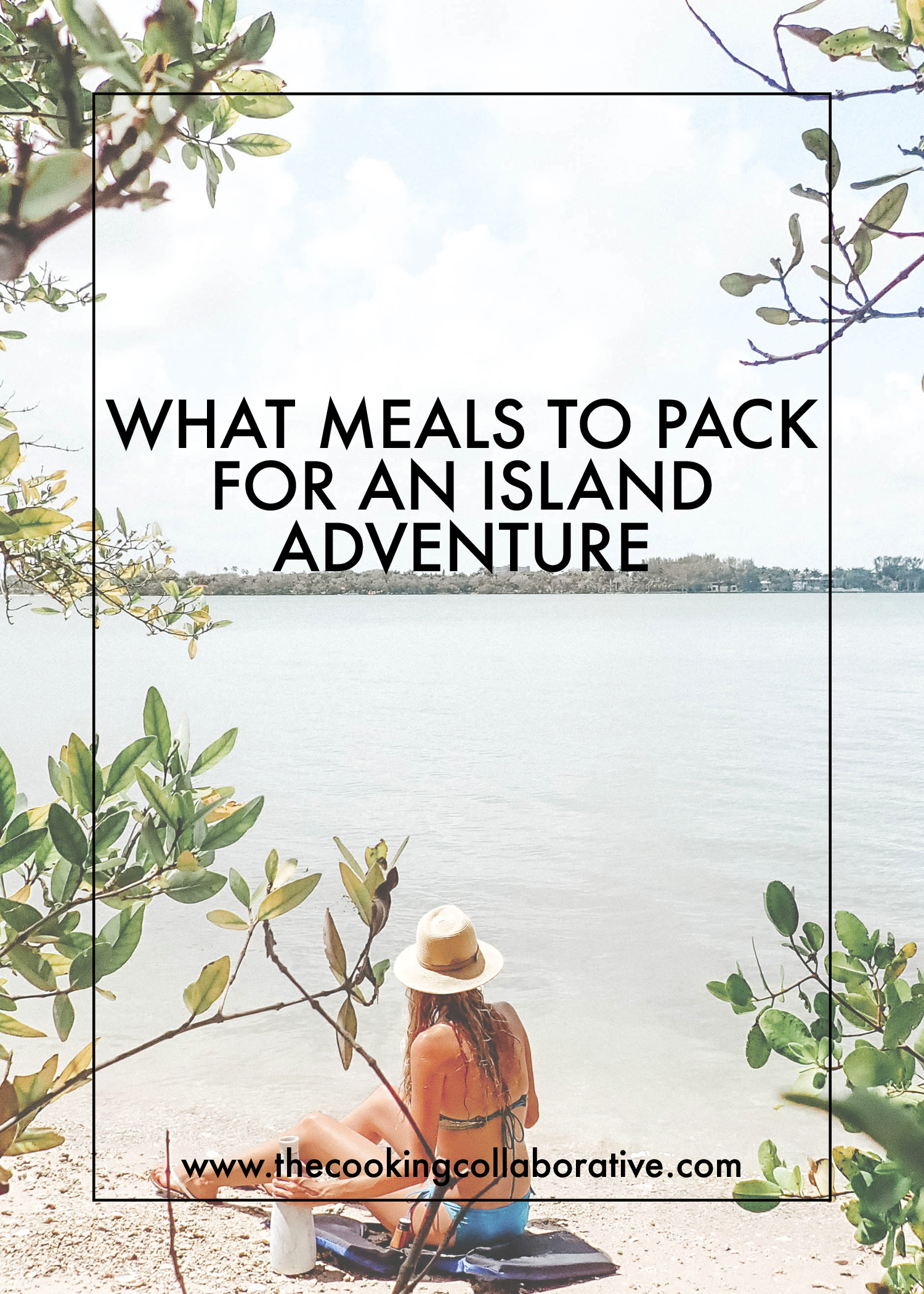 what meals to pack on an island getaway.jpg