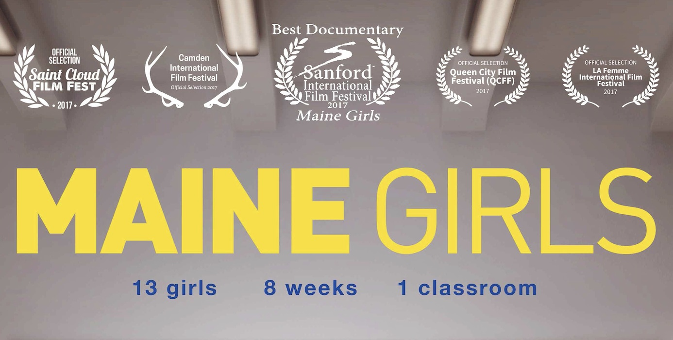 - VISIT mainegirlsfilm.com TO LEARN MORE!