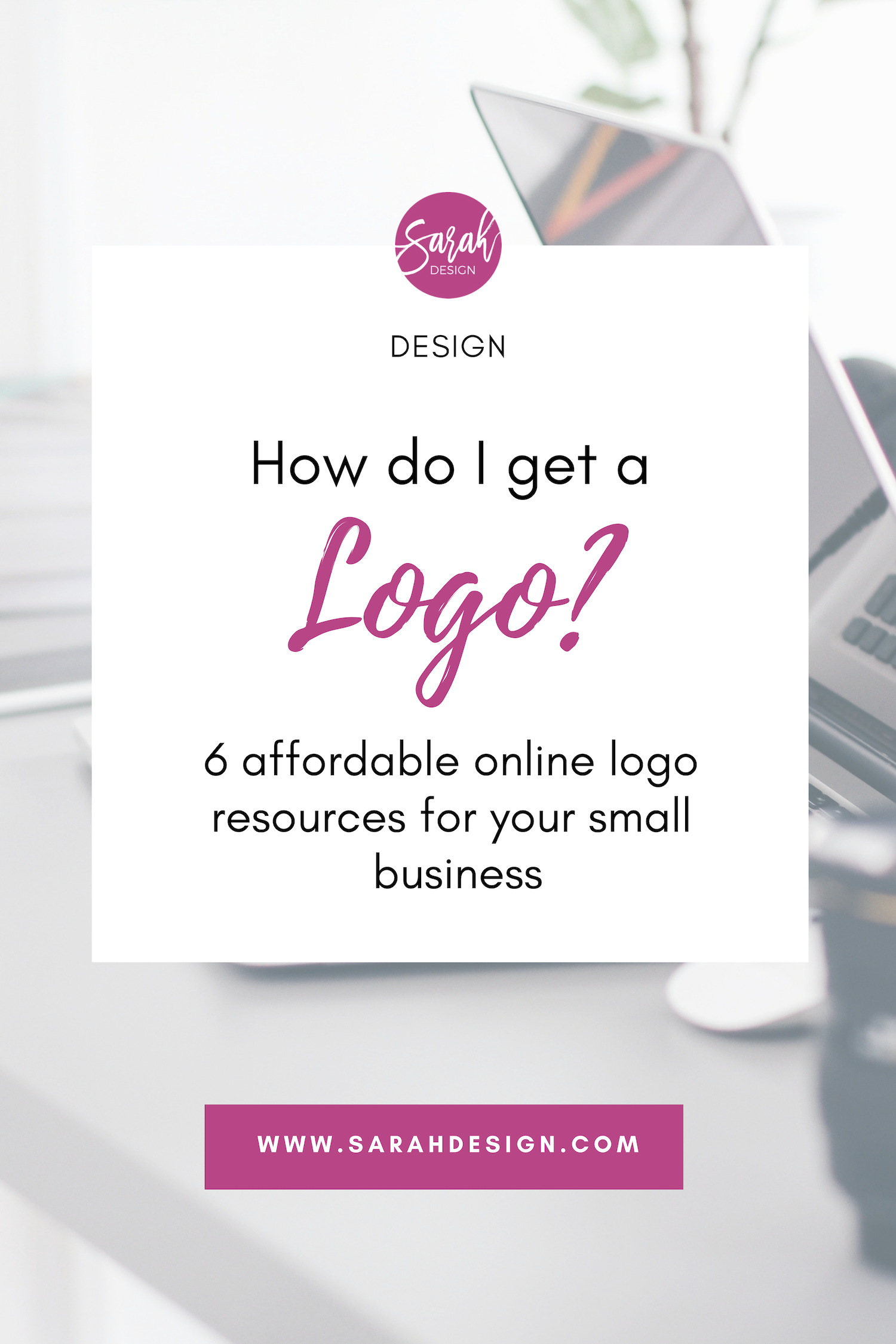 6 affordable online logo resources for your small business by sarahdesign.com