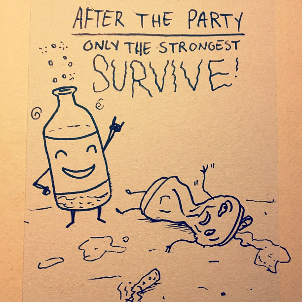Only the strong survive.  #sketchparty #doodles #party #afterparty