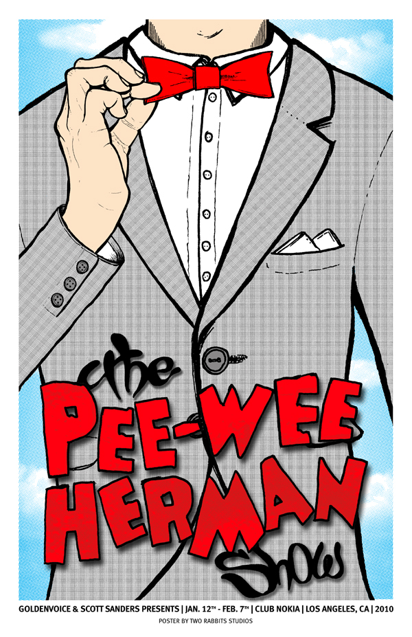 Once upon a time I was making the poster for PEE WEE's live show. But they decided not to go through with the project. Here is one of the Mock ups.