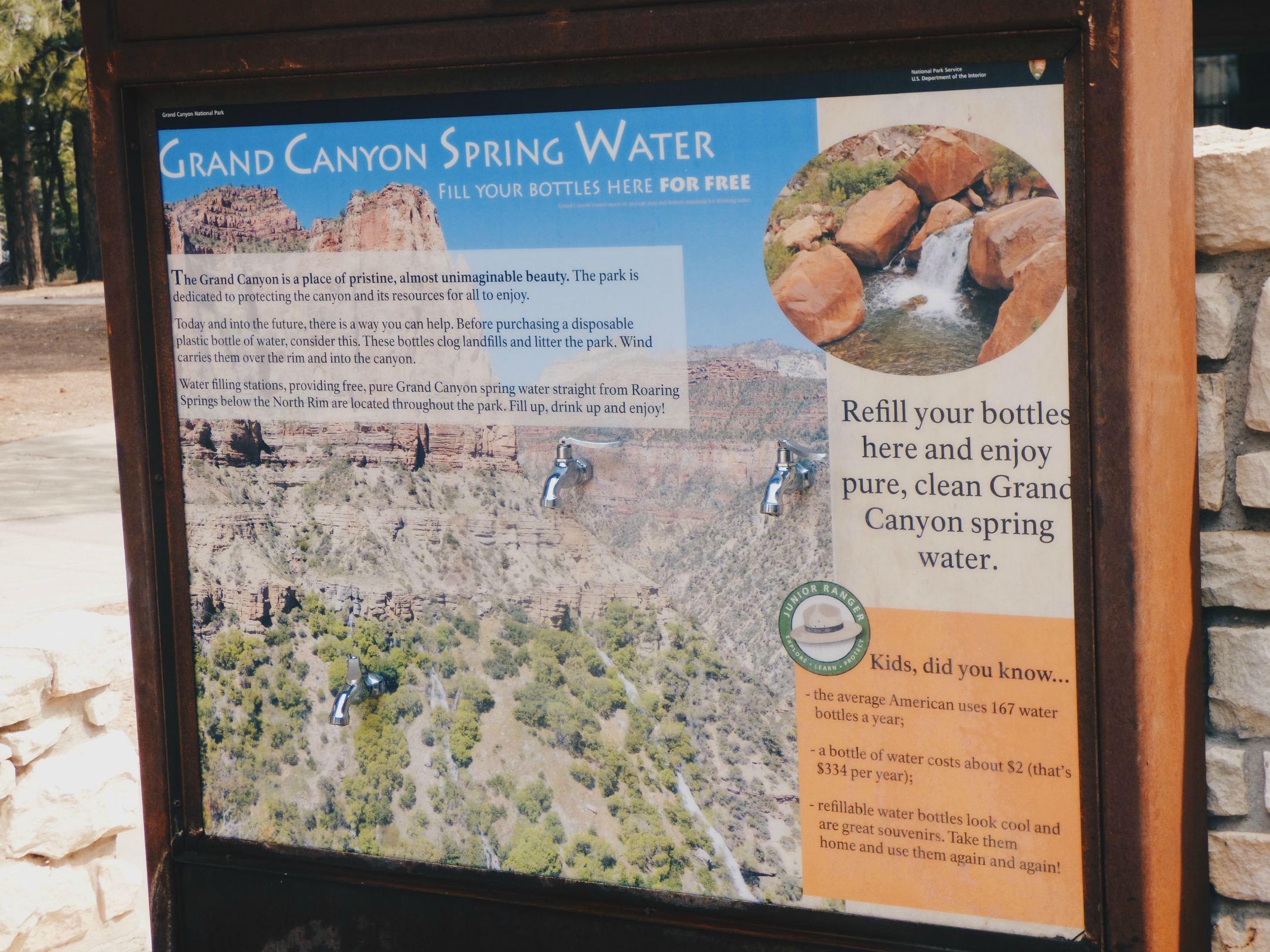North Rimillä voi täyttää vesipullon suoraan Grand Canyonin lähteistä tulevalla vedellä, ja näin ei tarvitse ostaa kertakäyttöisiä muovipulloja!