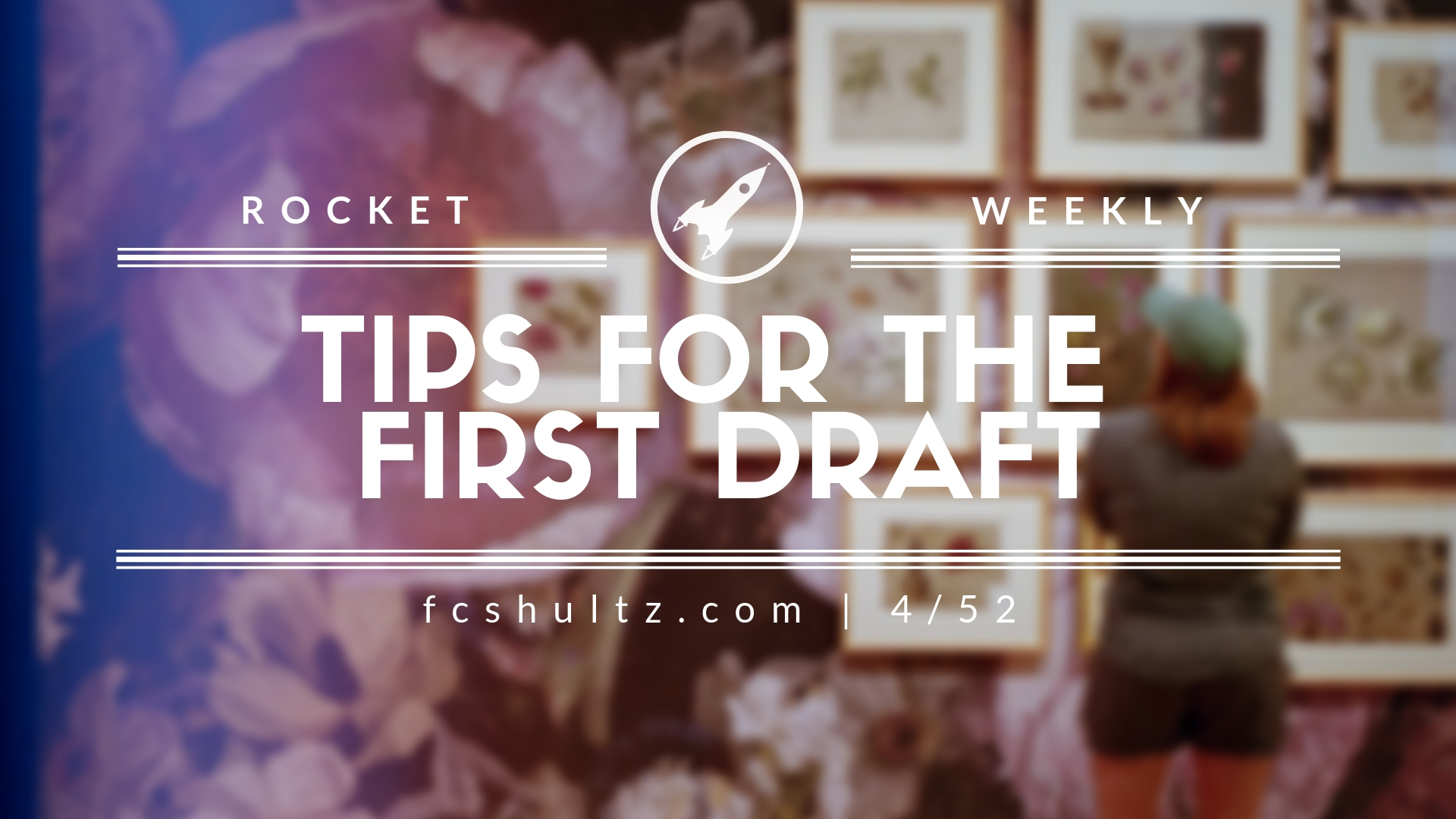 4%2F52 Tips for the first draft (1).jpg