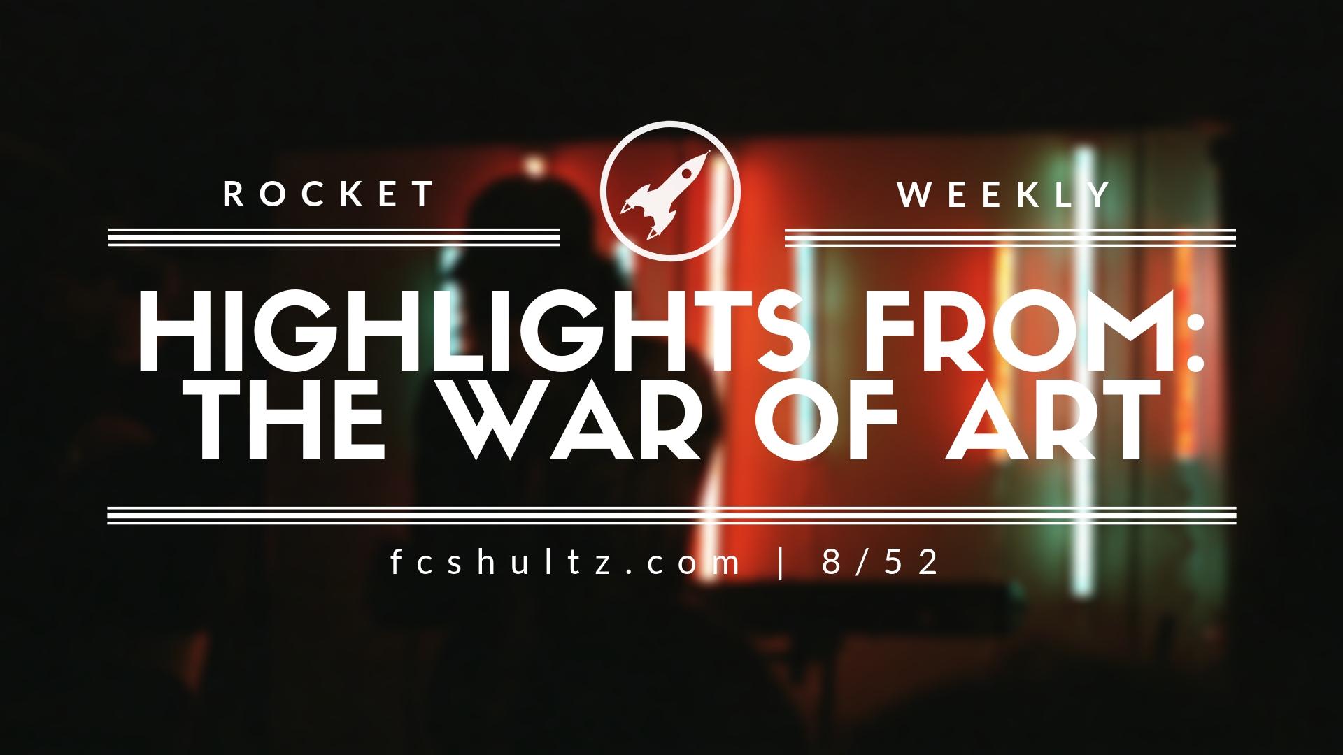 8%2F52 Highlights from War of Art (1) (1).jpg