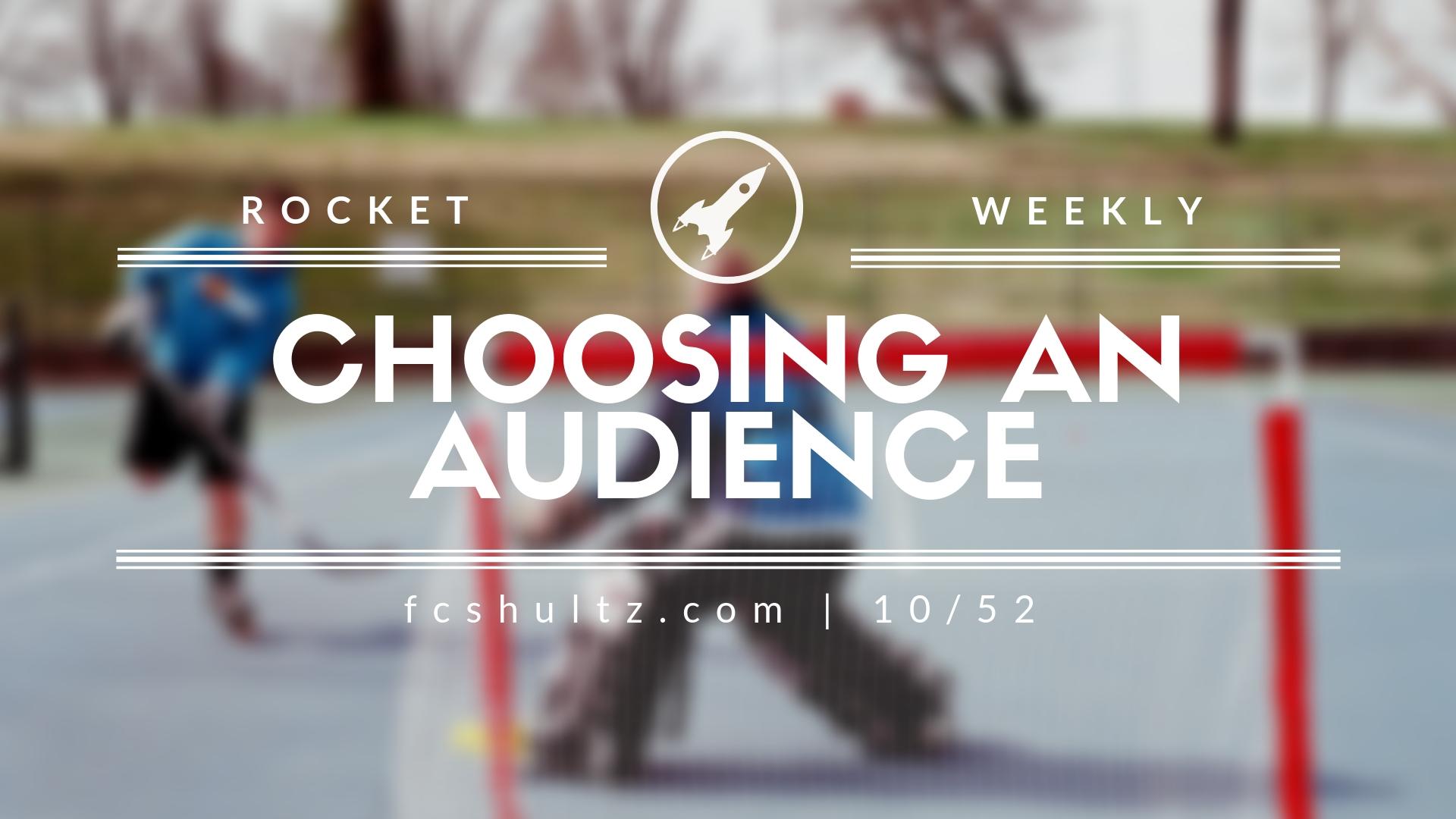 10%2F52 Choosing an audience..jpg