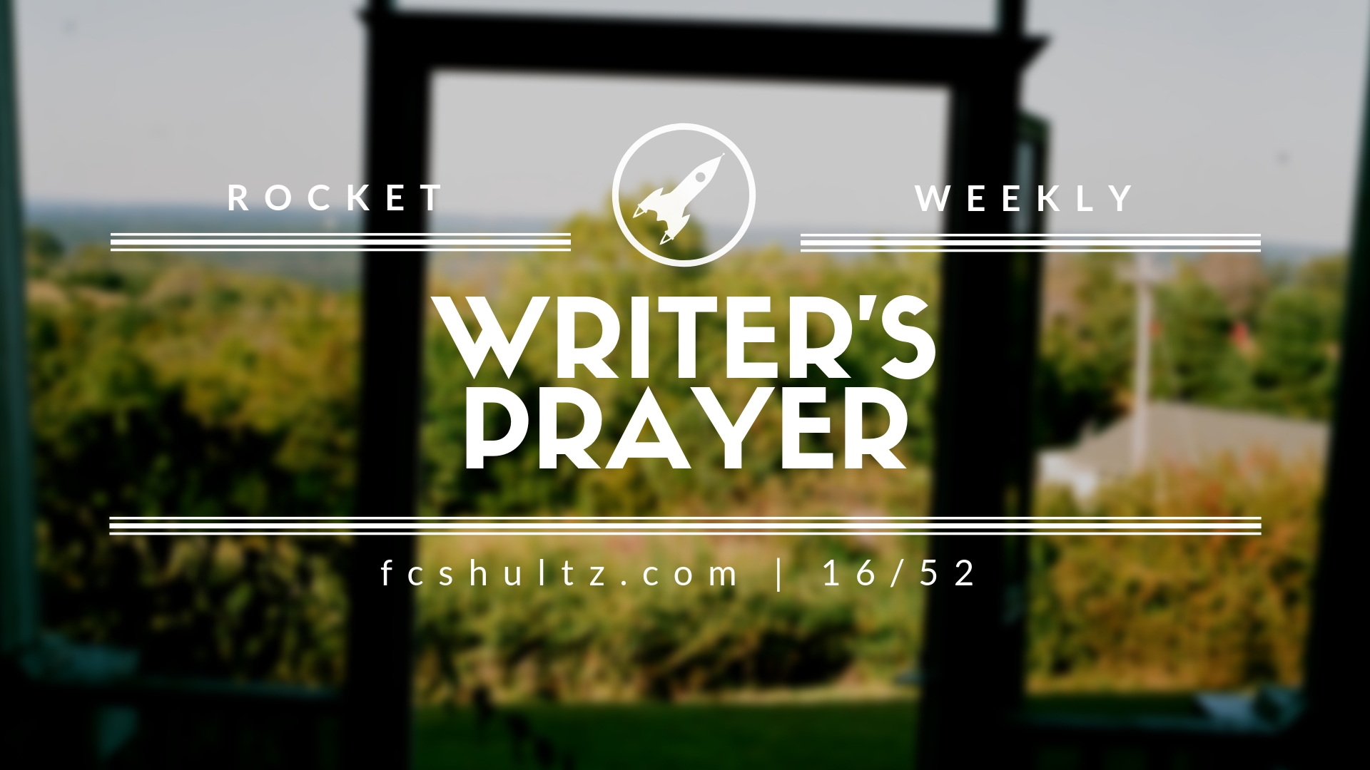 16_52 Writer's Prayer.jpg