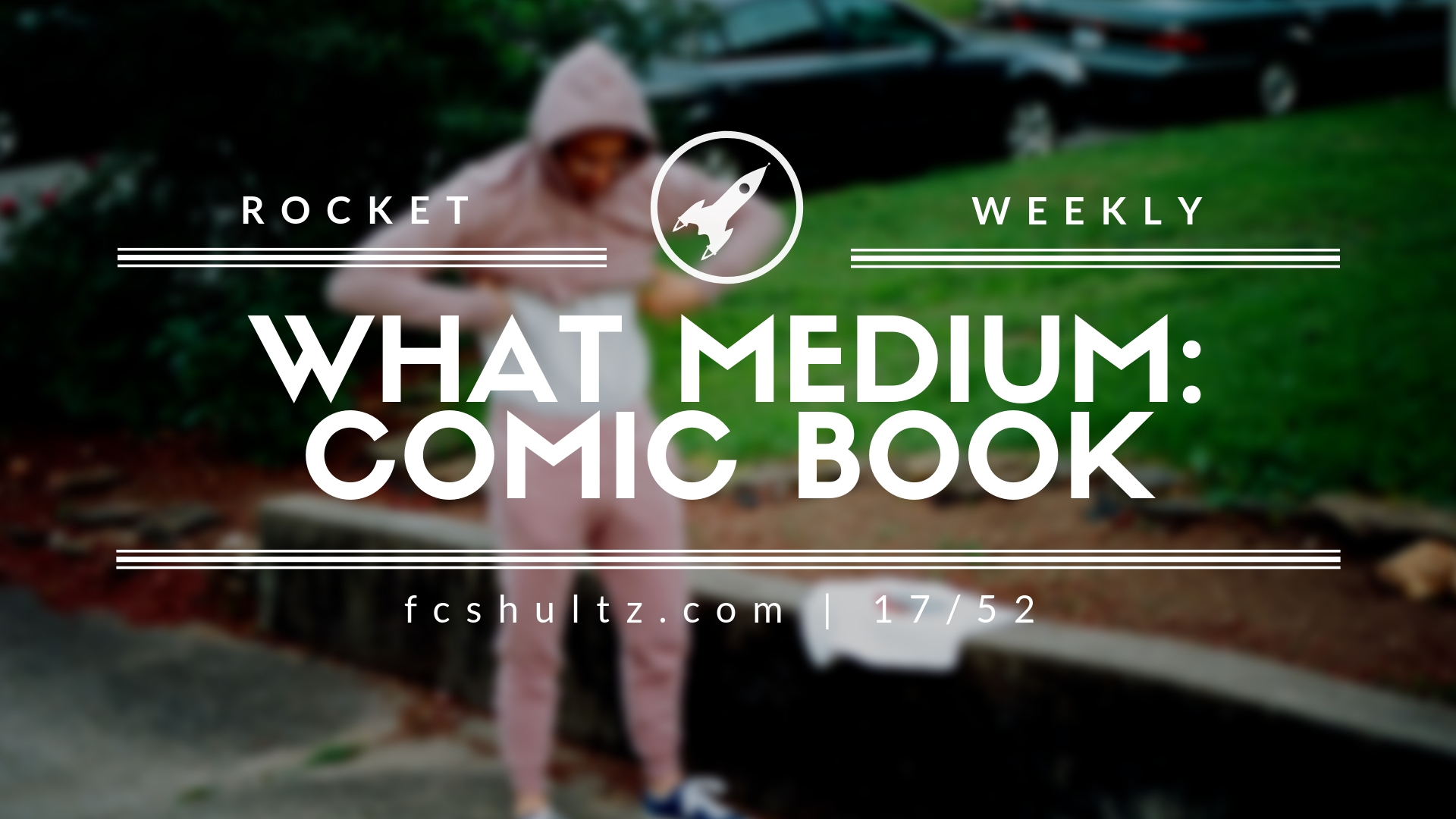 17_52 What medium_ comic book.jpg