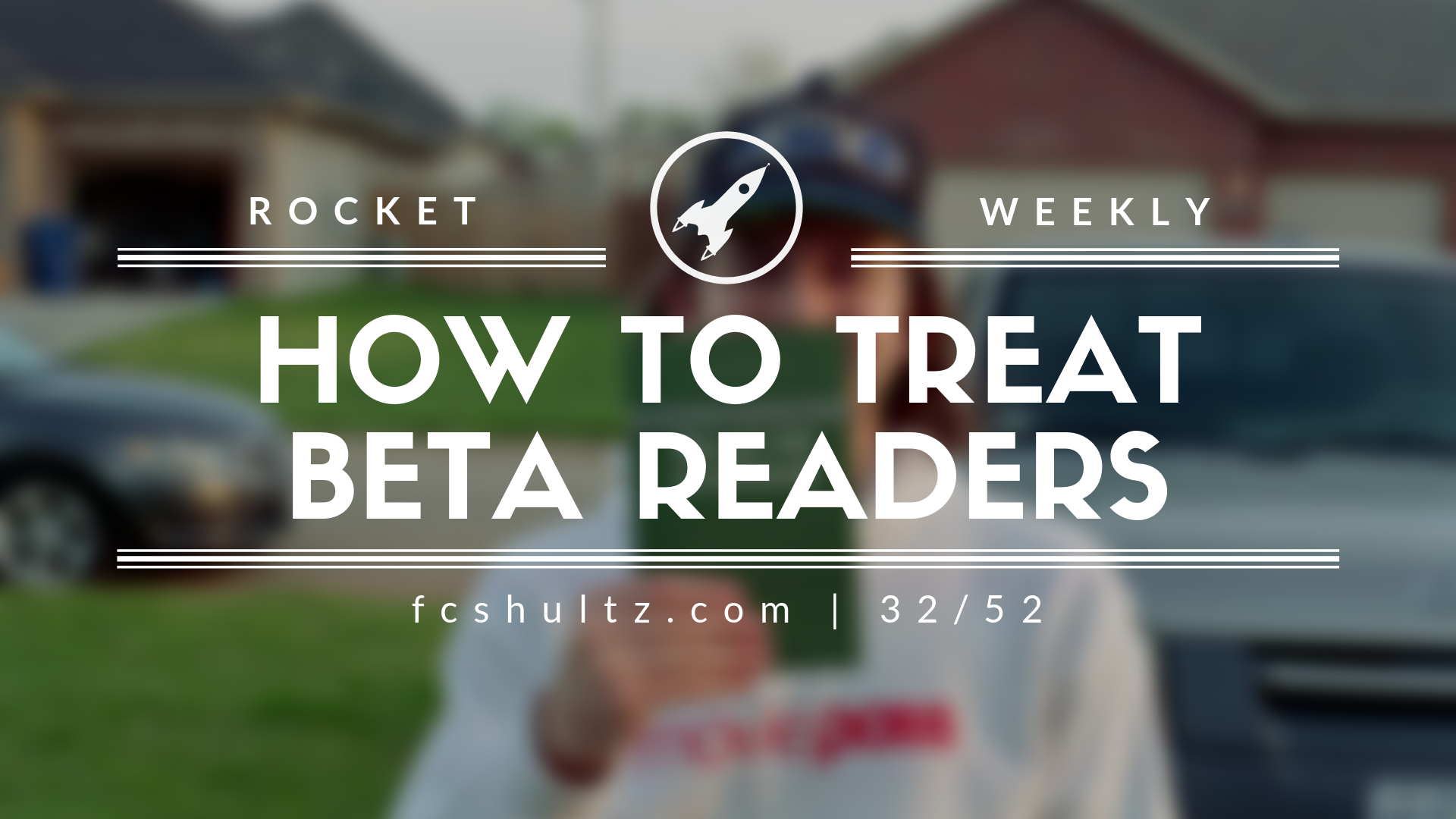 32_52_How to treat beta readers..png