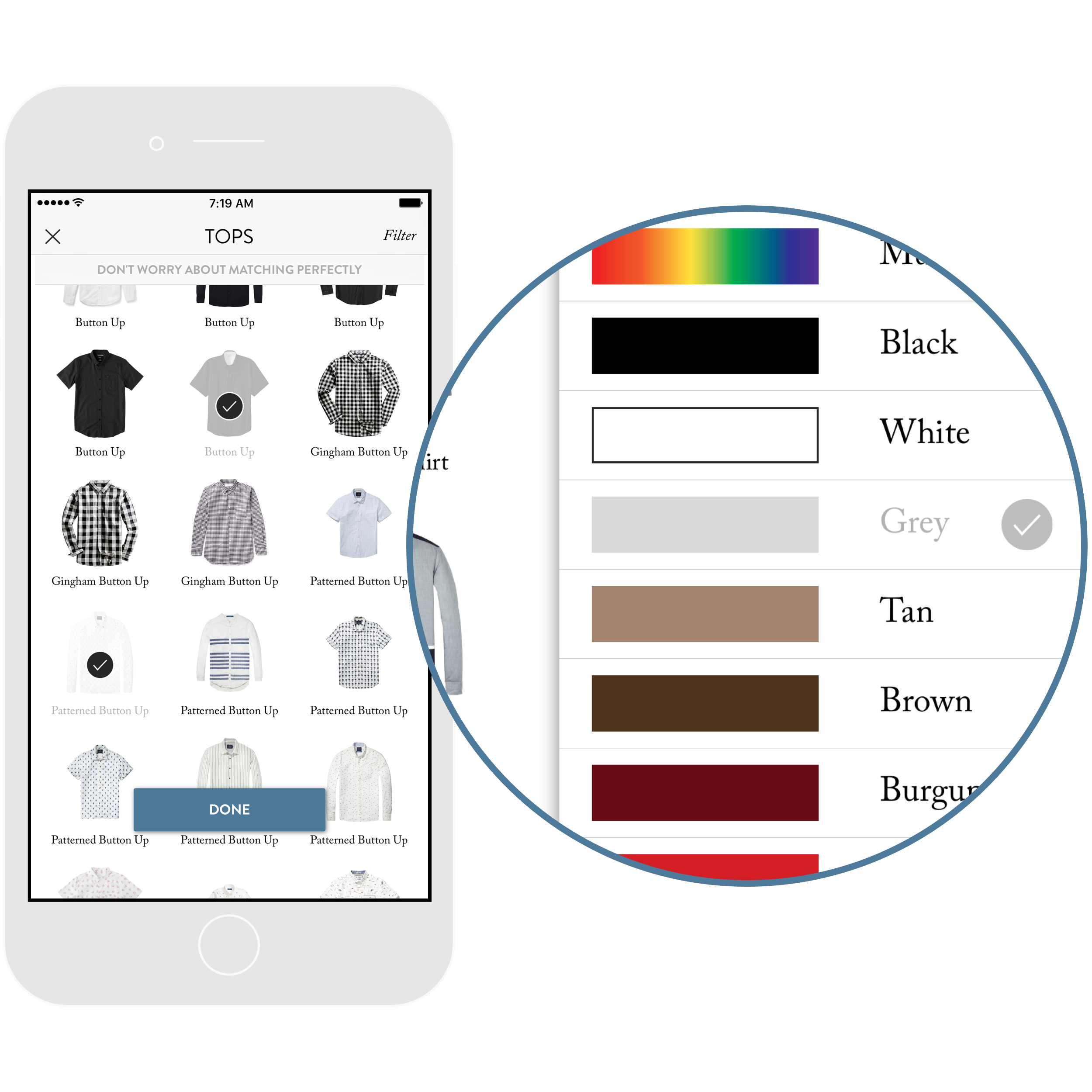 1. Tell us about your closet. - Tap on the items that are similar to the ones you own from our growing database. No need to take photos.