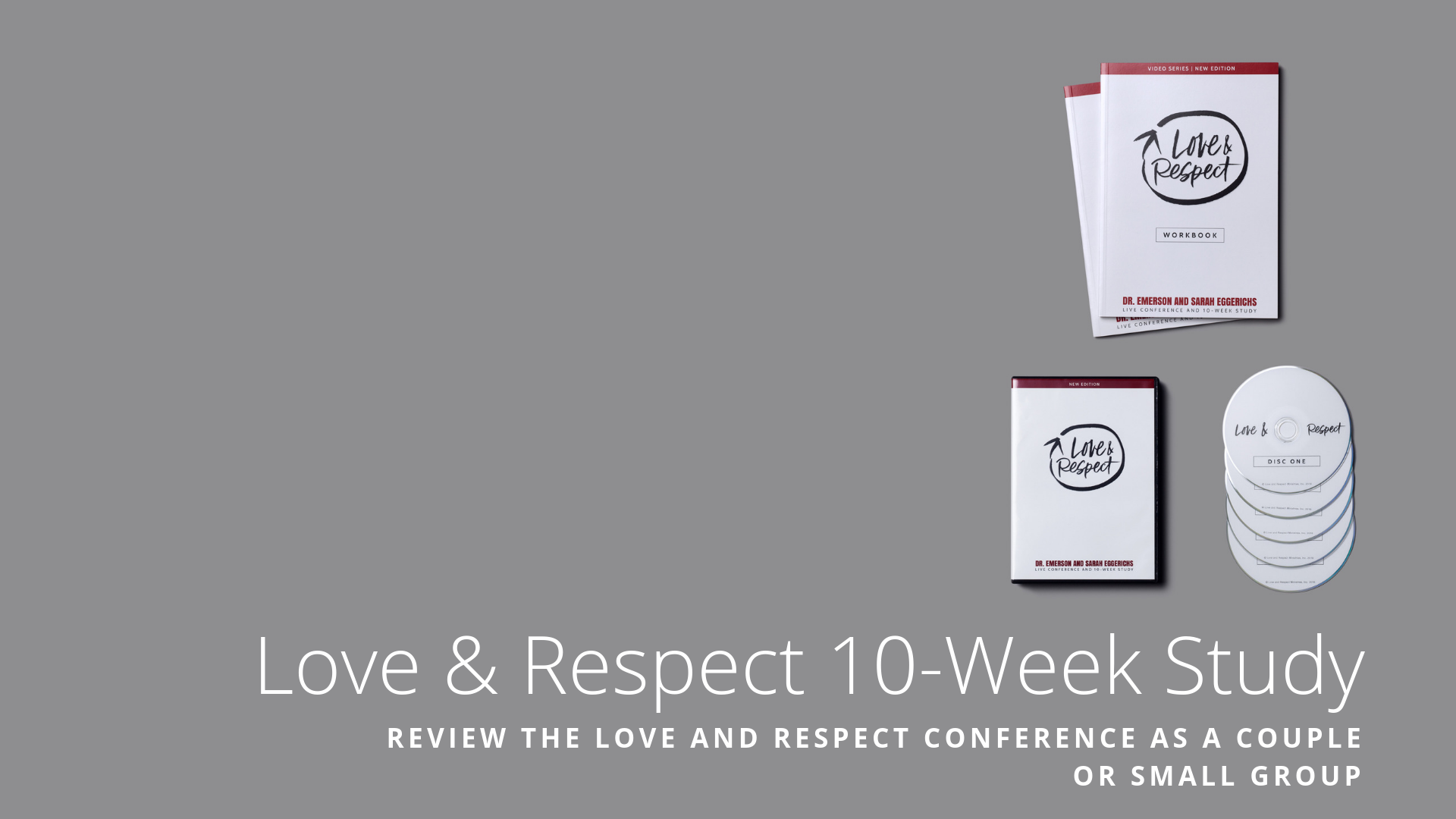 Love and Respect Conference - 10 Week Study -