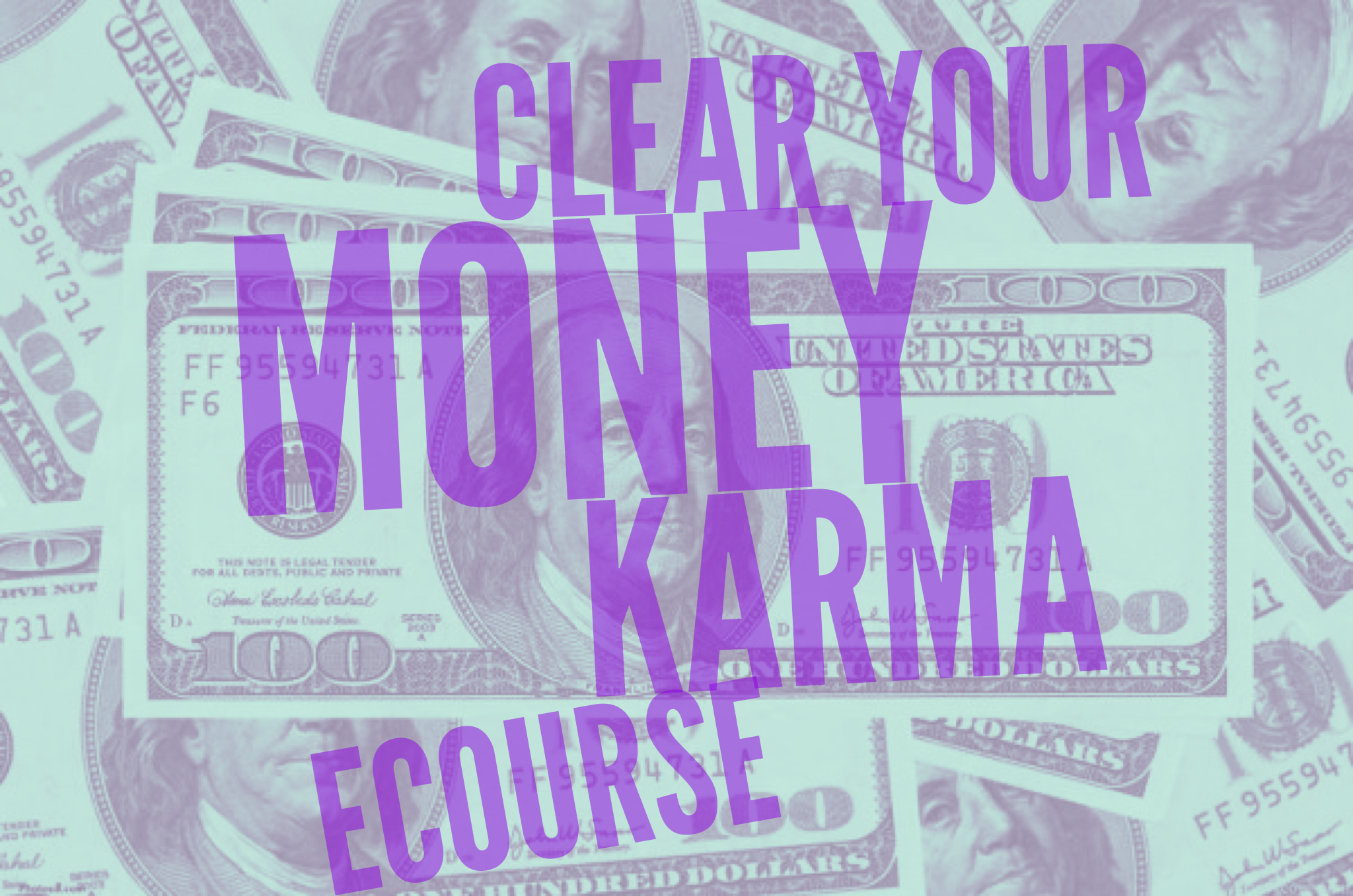 Clear Your Money Karma ECourse.PNG