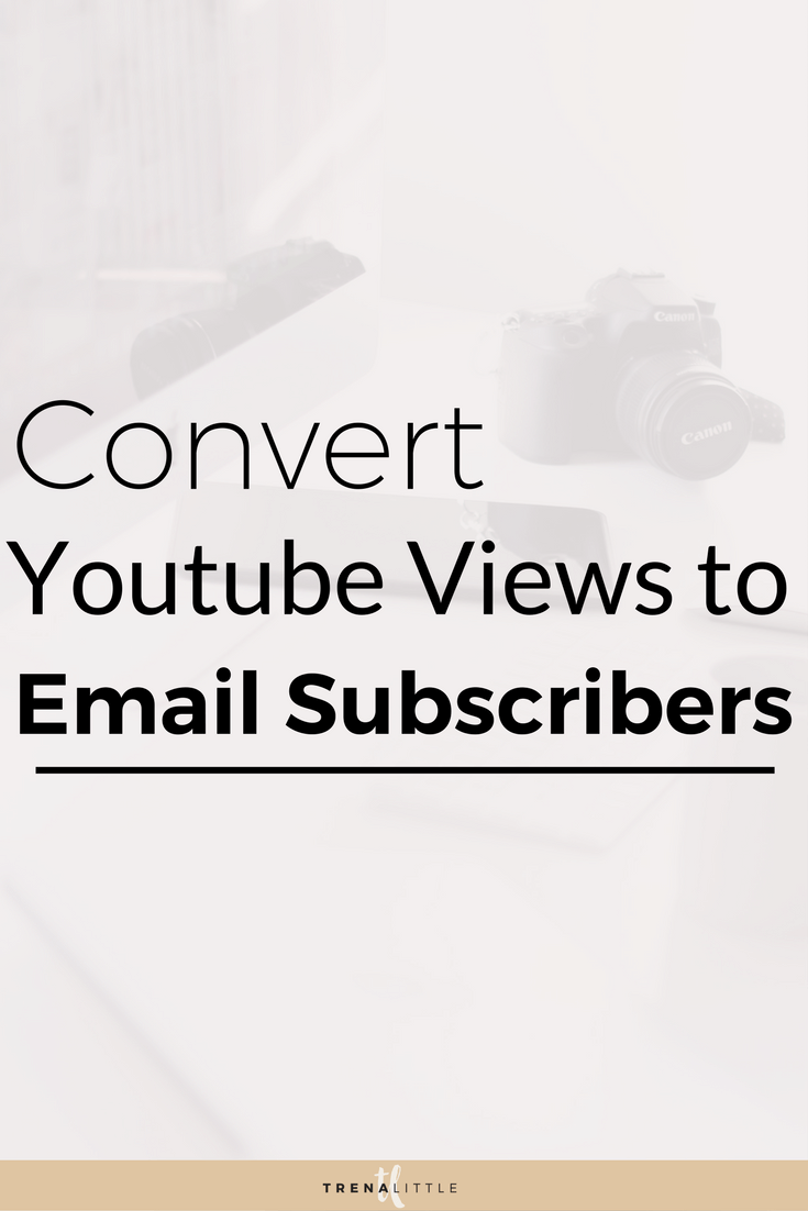 how to convert youtube viewers to email subscribers
