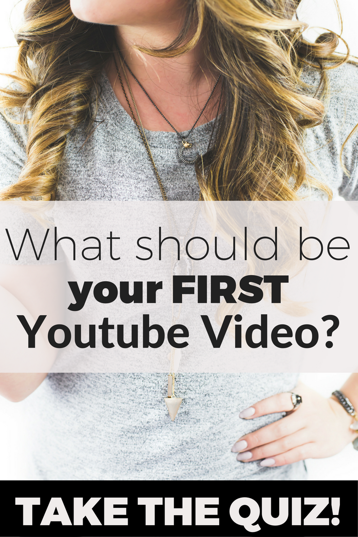 Your first youtube video