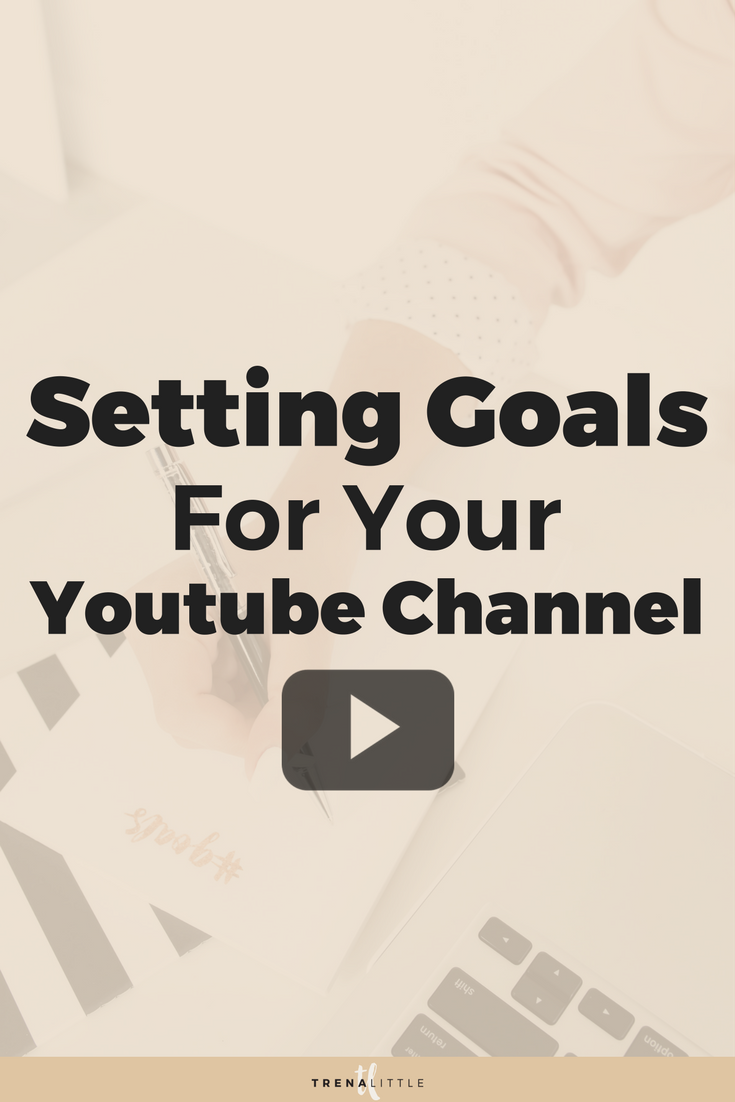 Setting youtube channel goals