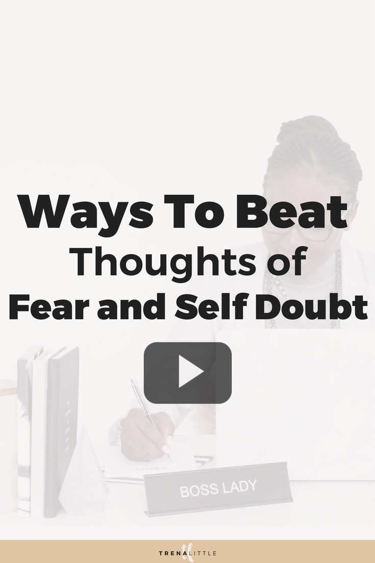 overcoming fear and self doubt