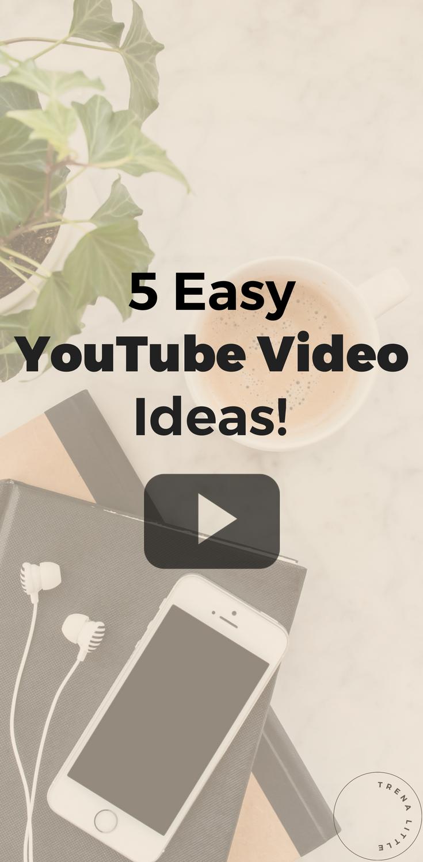 5 easy video ideas