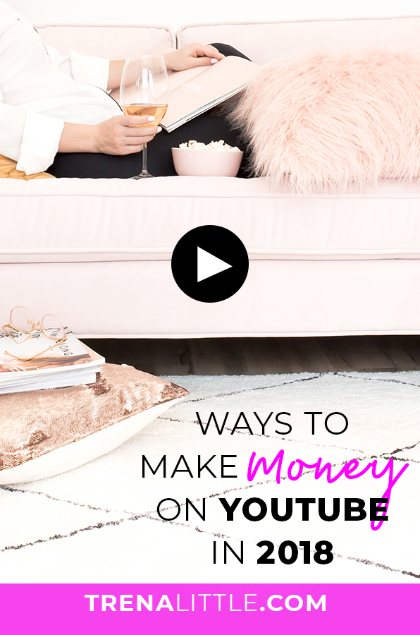 ways to make money on YouTube in 2018