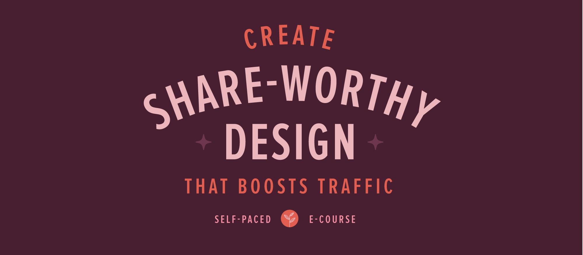 Share-worthy Design