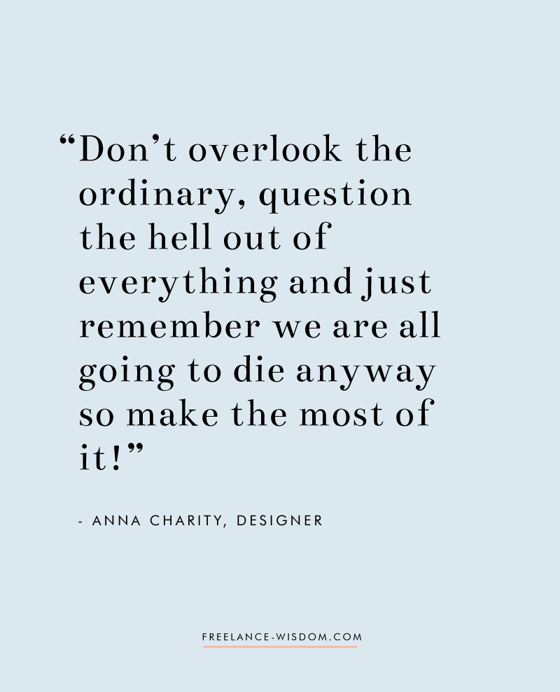 Anna Charity | Freelance Wisdom | Question Everything