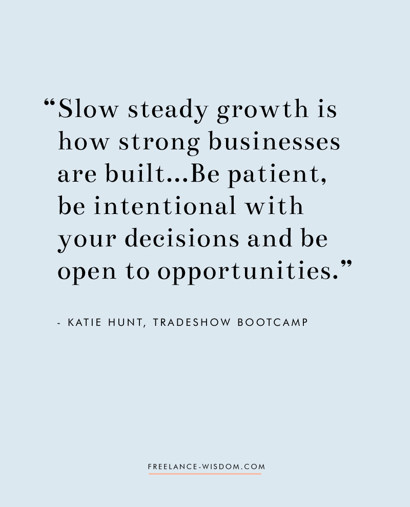 Katie Hunt | Slow Steady Growth | Freelance Wisdom