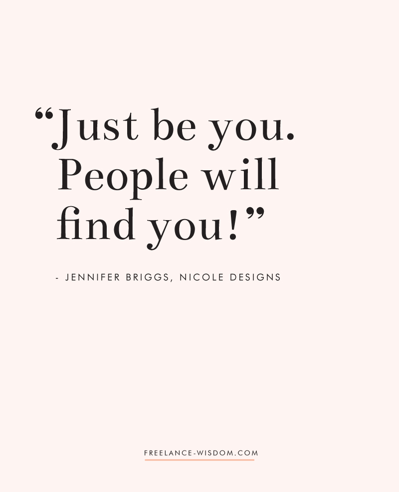 Jennifer Briggs | Just be you | Freelance Wisdom