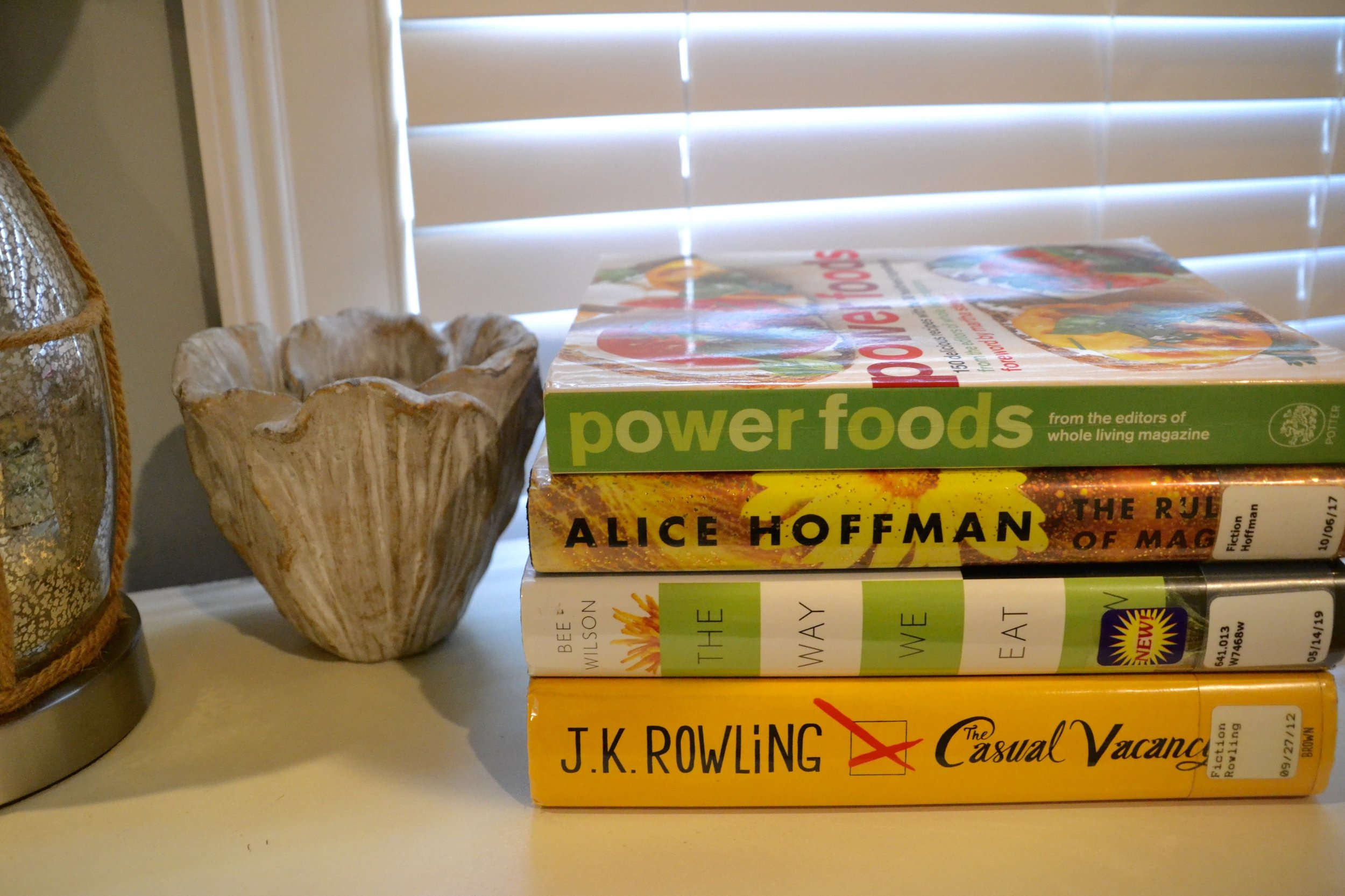 July 2019 - Power Foods by Whole Living MagazineThe Rules of Magic by Alice HoffmanThe Way We Eat Now by Bee WilsonCasual Vacancy by J.K. Rowling