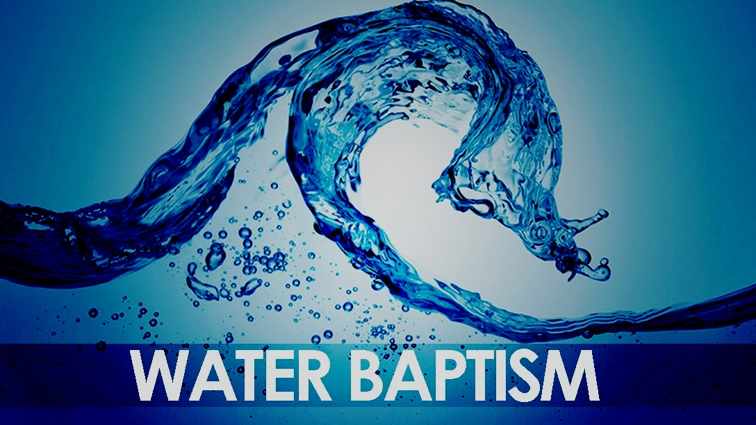 INTERESTED IN WATER BAPTISM COMPLETE FORM IN CONTACT
