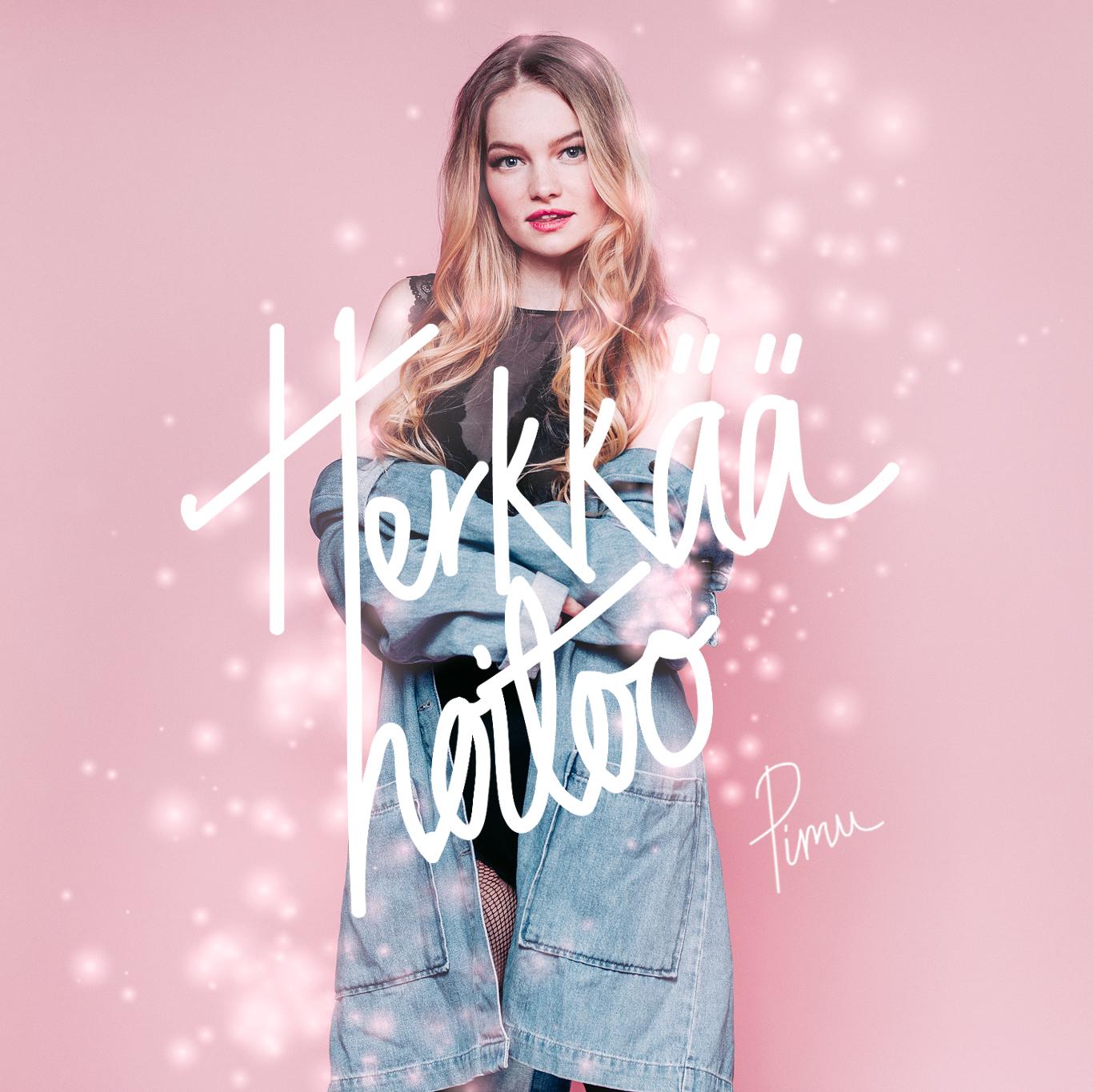 Pimu_Herkkaa_hoitoo_single_promo