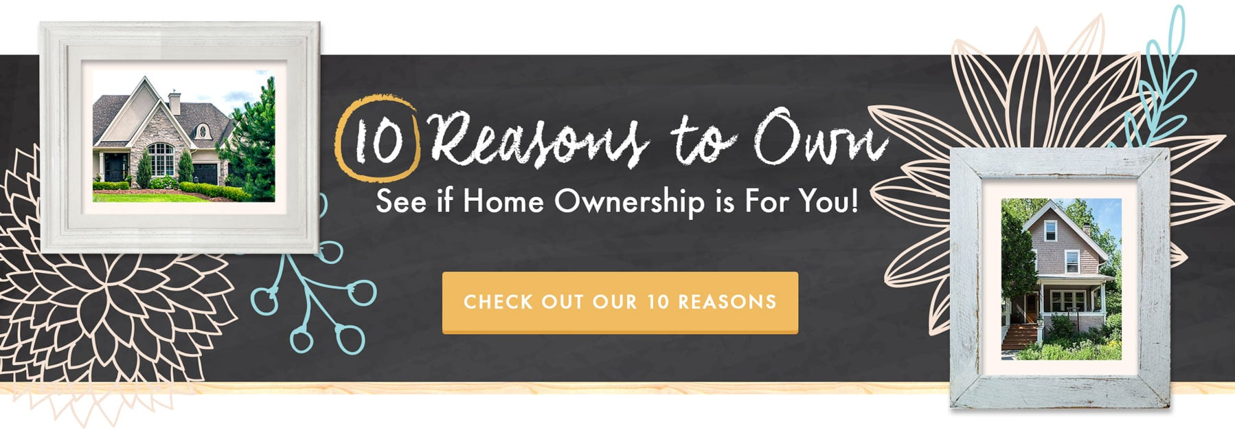 10 Reasons to Own a Home