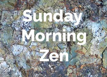 sunday-morning-zen.jpg