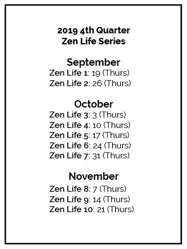 Boxed-ZenLife-Schedule Fall 2019.jpg