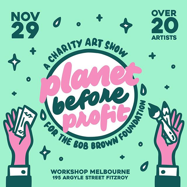 In an effort to feel less stressed about the state of the environment, with the help of @workshopmelbourne and all my creative friends, we're putting on this fundraiser @planetb4profit that aims to raise money that can be put to good use in a profits driven world. 🚨 Climate change is something I am privileged to worry about from afar, and there are so many organisations out there that do amazing work - but what I kept coming back to is how desperately we need to preserve what's left of our biodiversity. 🚨 So 100% of proceeds are going to the Bob Brown Foundation and it would be awesome to see you there, there will be so much amazing art that you can bid on and take home. Raffle prizes, drinks, dogs. Hit the free event in my bio and click attending.  Artists tagged in the image and those I couldn't fit include: @bodeburnout @mitchwalder @allyb.jpg @rtwa @iamariamontes @creaturecreaturestudios