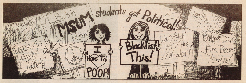 I also created some semi-political cartoons for my college paper.
