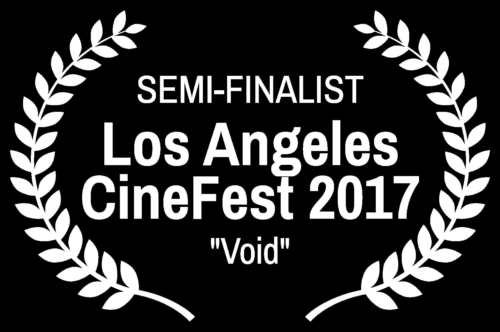SEMI-FINALIST - Los Angeles CineFest 2017 - Void.png