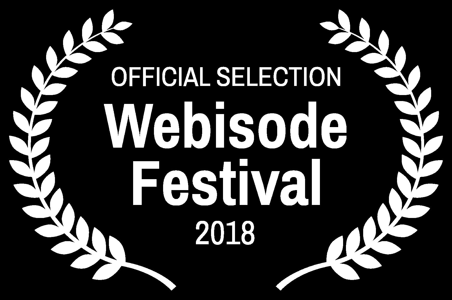 OFFICIAL SELECTION - Webisode Festival - 2018.png