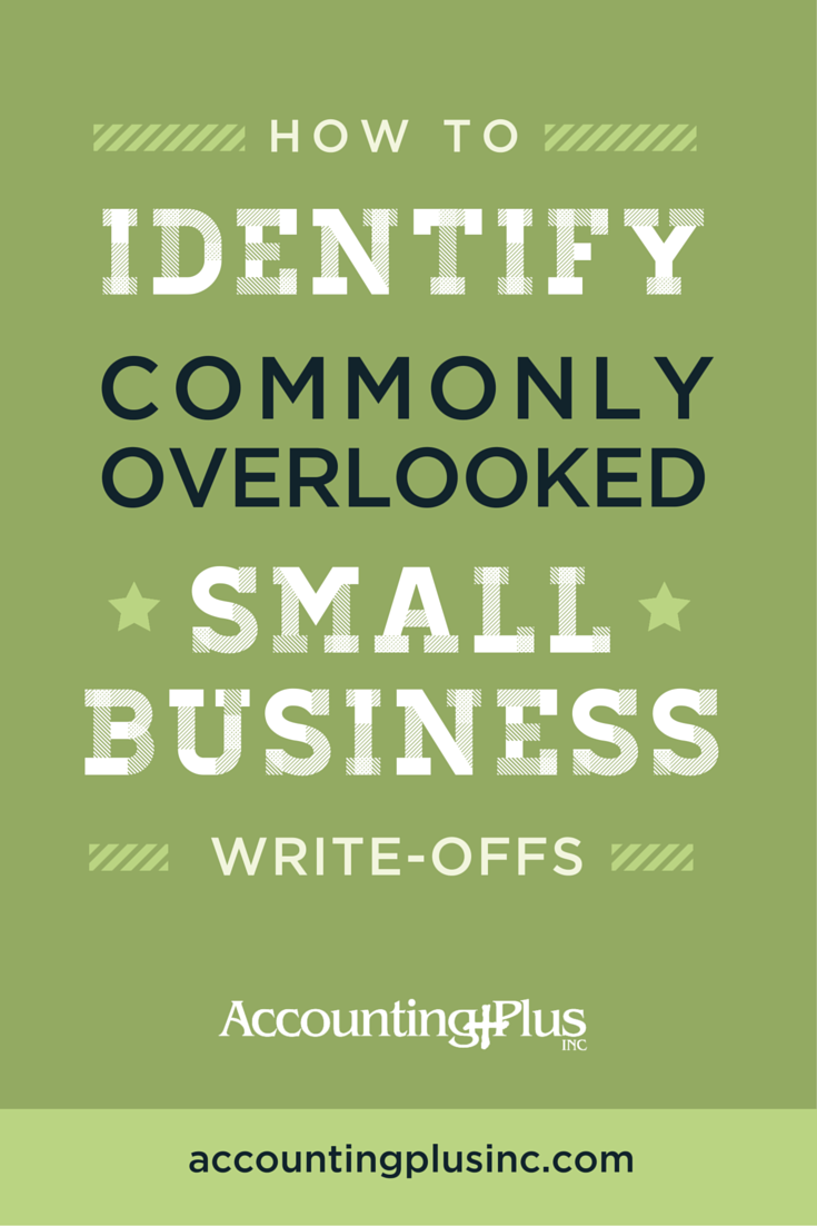 Know what you can deduct on your business taxes as a small business write-off with these tips! | Accounting Plus Inc.