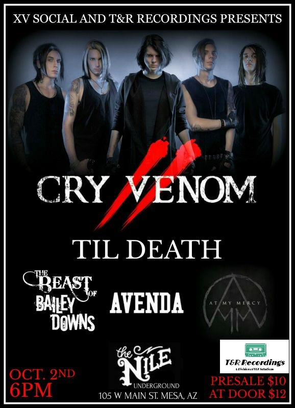T&R Recordings Presents: Cry Venom & The Beast Of Bailey Downs October 2017 Show