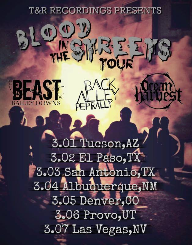 T&R Recordings Presents: Blood In The Streets 2018 Tour Featuring The Beast Of Bailey Downs, Back Alley Pep Rally, Ocean Harvest & Others!
