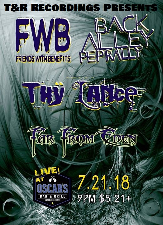 T&R Recordings Events: Back Alley Pep Rally with Friends With Benefits & Guests at Oscar's Pub July 2018