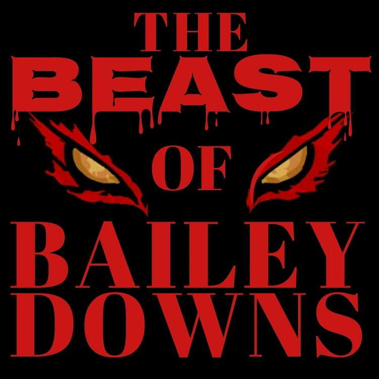 The Beast Of Bailey Downs Full Album Official Release: The Beast Of Bailey Downs (Self-Titled) Front Cover