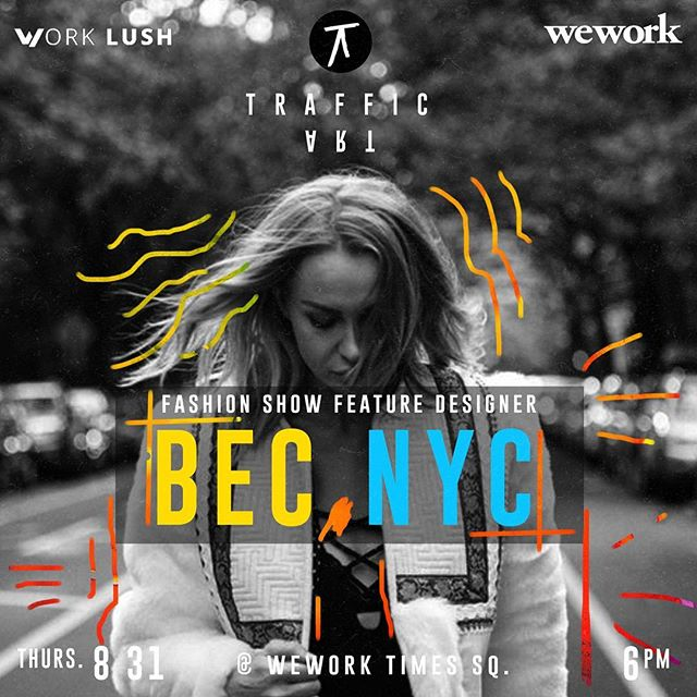 a We works times square hosted runway show featuring the new a/w bec collection.