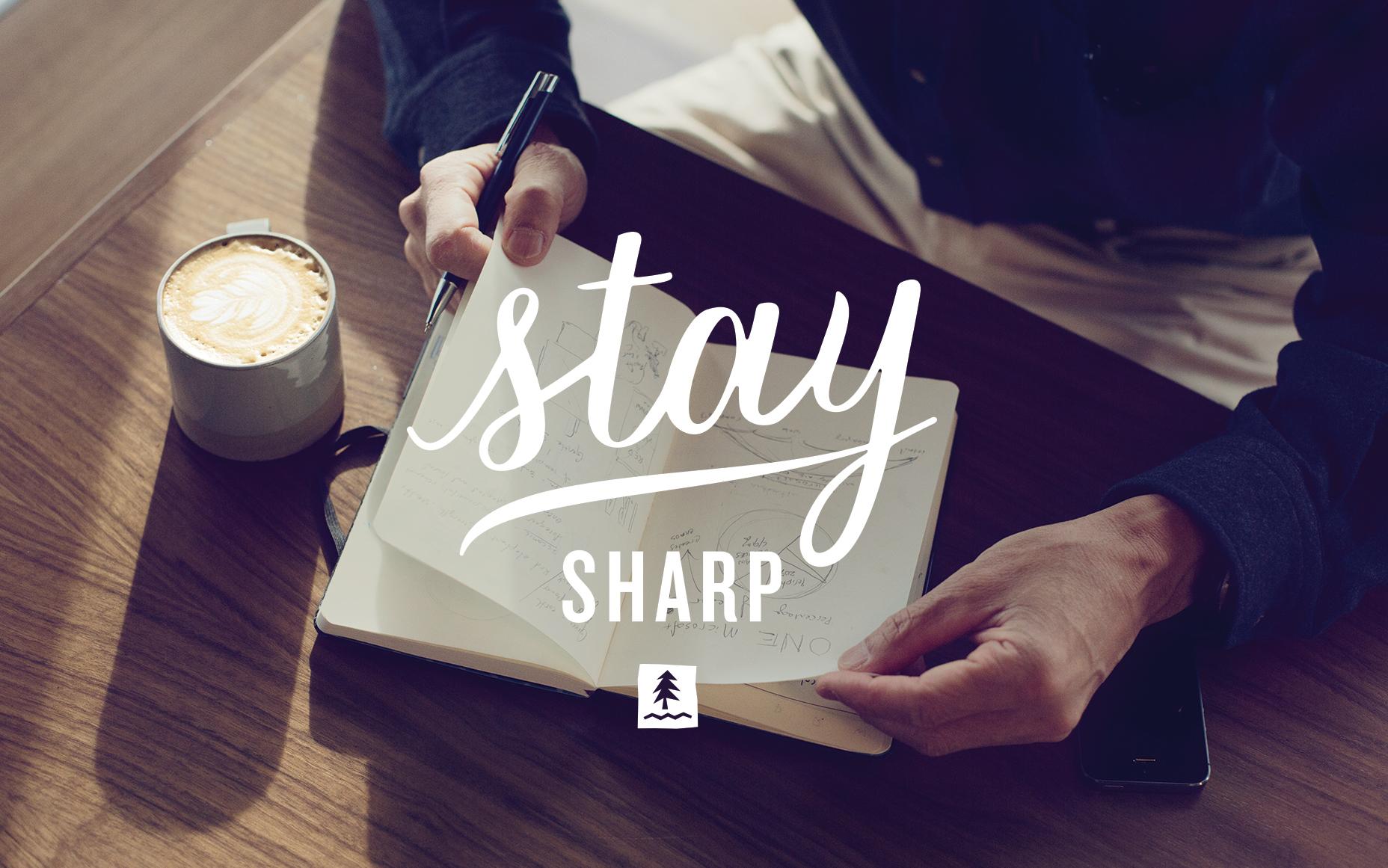 WALLPAPER_StaySharp.jpg
