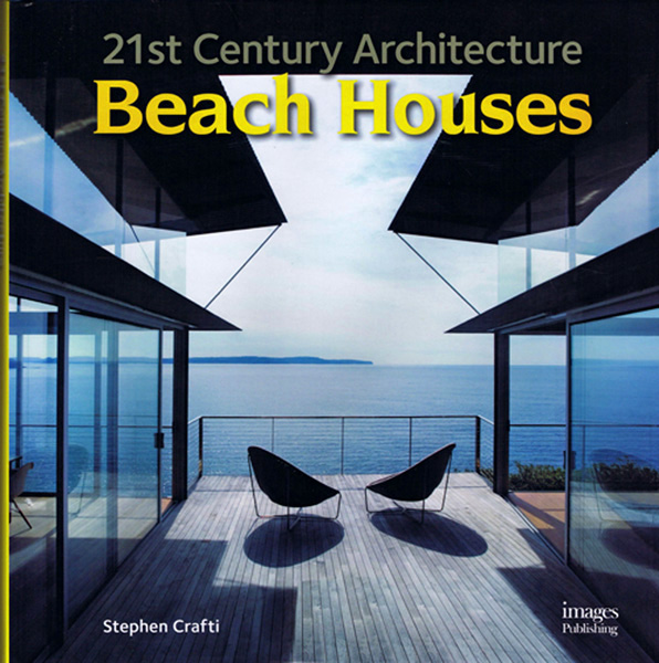 21st CENTURY ARCHITECTURE BEACH HOUSES