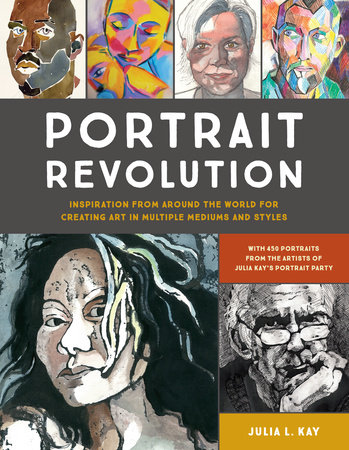 Portrait Revolution by Julia Kay